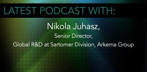Nikola Juhasz, Senior Director, Global R&D at Sartomer Division, Arkema Group