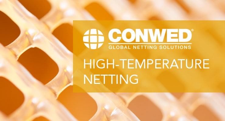 Conwed Expands Portfolio with High-Temperature Netting Capabilities