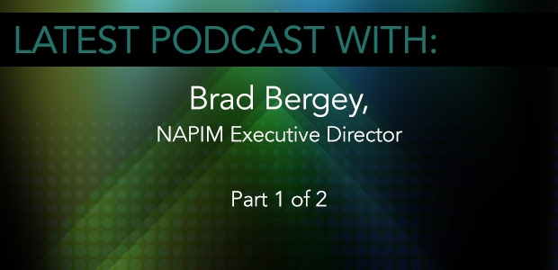 Brad Bergey, NAPIM Executive Director (Part 1)