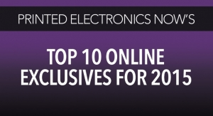 Printed Electronics Now's Top 10 Online Exclusives for 2015