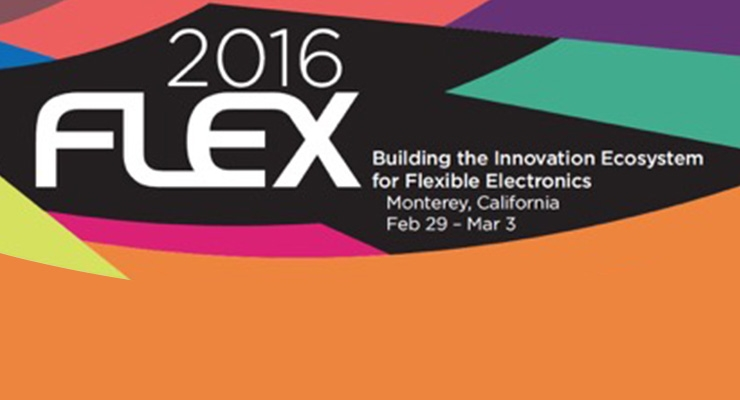 2016FLEX to Focus on Latest Advances in Flexible and Printed Electronics