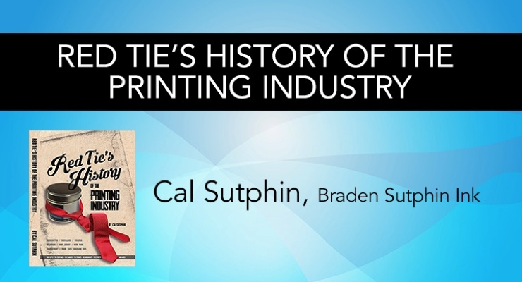 Cal Sutphin's Red Tie's History of the Printing Industry