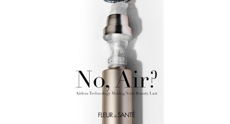 Fleur De Sante Tells Consumers To Look for Airless Packaging