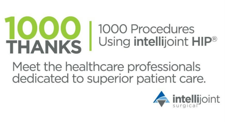 Intellijoint Surgical celebrates 1,000 total hip replacement procedures using intellijoint HIP with the 1000 Thanks Campaign acknowledging healthcare professionals dedicated to improving patient care through technology adoption. (Credit: CNW Group/Intellijoint Surgical Inc.)