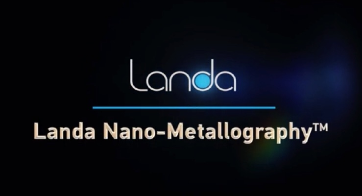 Landa's Nano-Metallography Explained