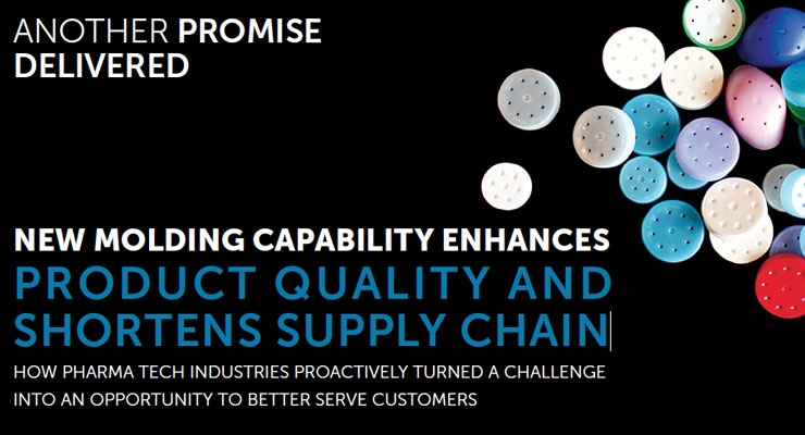 New Molding Capability Enhances Product Quality AndShortens Supply Chain