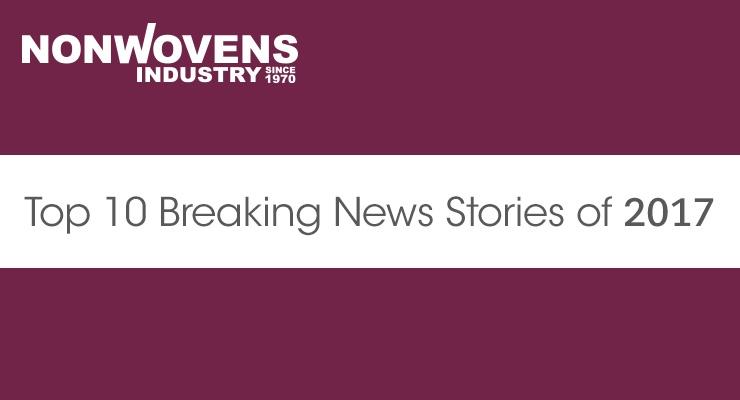 Nonwovens Industry's Top 10 Breaking News Stories of 2017