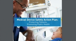FDA Releases Medical Device Safety Action Plan in Effort to Modernize Approach