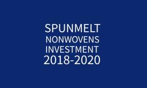 Spunmelt Nonwovens Investment 2018-2020