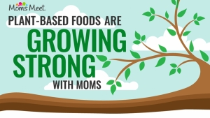 Moms Are a Prime Audience for Plant-Based Food