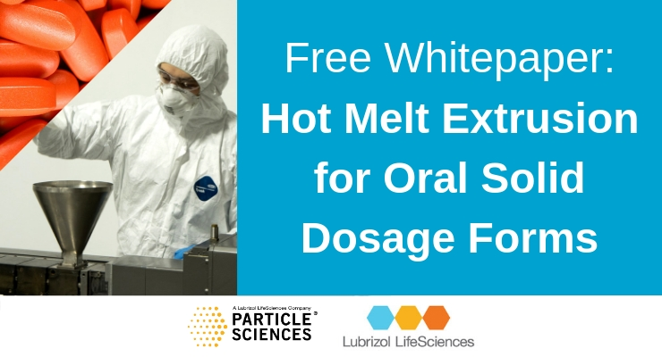 Hot Melt Extrusion for Oral Solid Dosage Forms