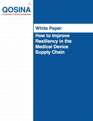 How to Improve Resiliency in the Medical Device Supply Chain