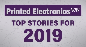 Printed Electronics Now's Top Stories for 2019