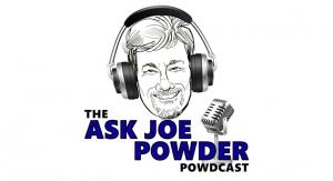 Ask Joe Powder