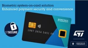 STMicroelectronics, Fingerprint Cards Develop, Launch Advanced Biometric Payment Card Solution