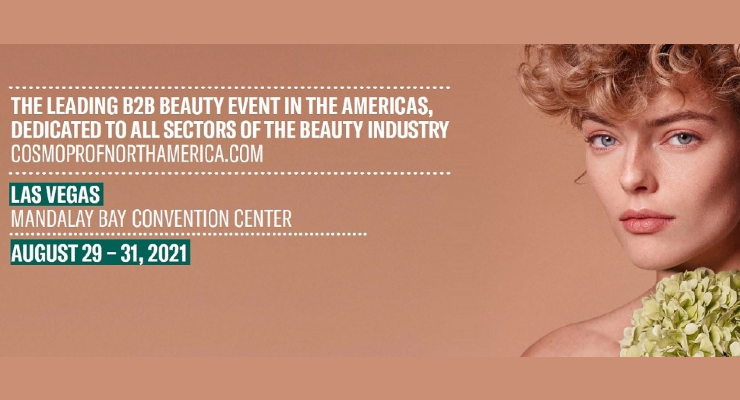 Cosmoprof North America Brings Beauty Back to Las Vegas in August