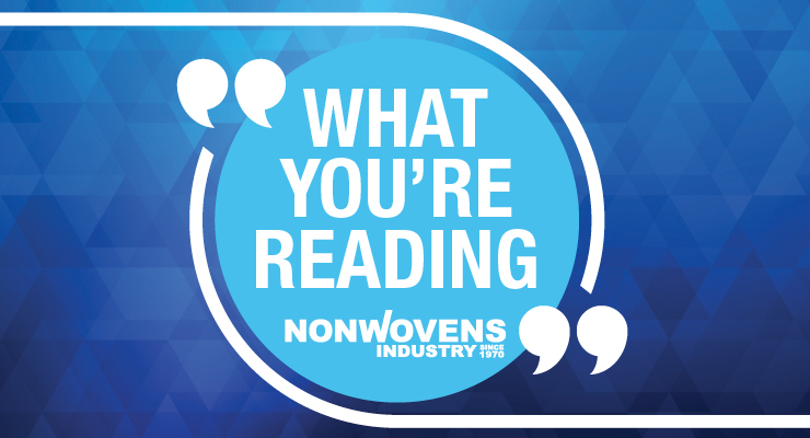 What You're Reading on Nonwovens-Industry.com