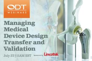 Managing Medical Device Design Transfer and Validation