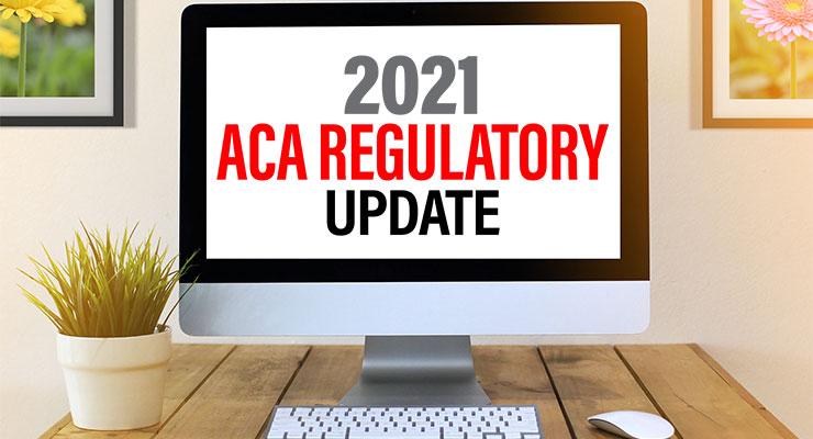 2021 ACA Regulatory Update