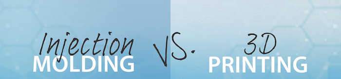 Injection Molding vs. 3D Printing