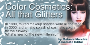 Color Cosmetics: All that Glitters