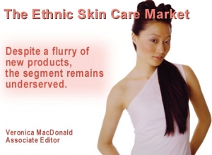 The Ethnic Skin Care Market