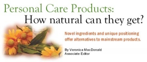 Personal Care Products: How natural can they get?