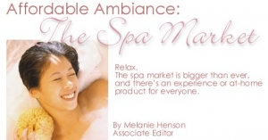 Affordable Ambiance: The Spa Market