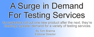 A Surge in Demand For Testing Services