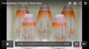 Formulating 'Friendly' Oral Care