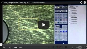 Quality Inspection Video by MTD Micro Molding