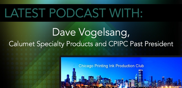 Dave Vogelsang, Calumet Specialty Products and CPIPC Past President