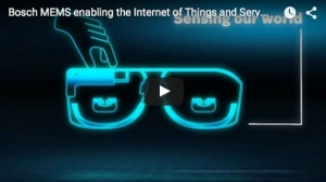 Bosch MEMS Enabling the Internet of Things and Services