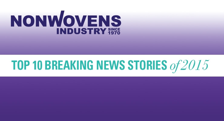 Nonwovens Industry's Top 10 Breaking News Stories of 2015
