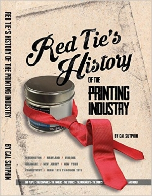 Cal Sutphin's 'Red Tie's History of the Printing Industry' is a Labor of Love
