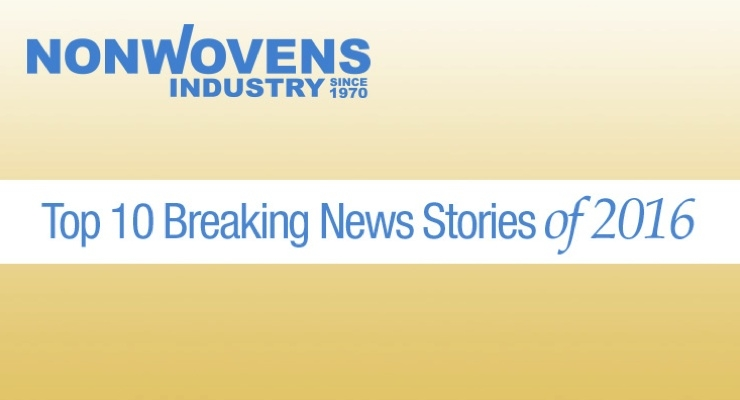 Nonwovens Industry's Top 10 Breaking News Stories of 2016