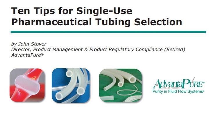 Ten Tips for Single-Use Tubing Selection