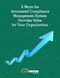 5 Ways the Automated Compliance Management System Provides Value for Your Organization