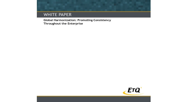 Global Harmonization: Promoting Consistency Throughout the Enterprise
