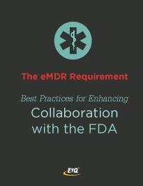 Enhancing Collaboration with the FDA through eMDR