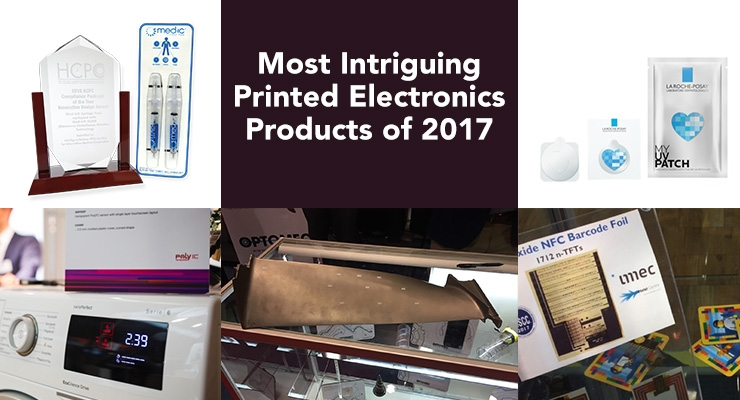 Most Intriguing Flexible and Printed Electronics Products of 2017