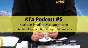 KTA University Releases Podcast on Surface Profile Measurement Methods
