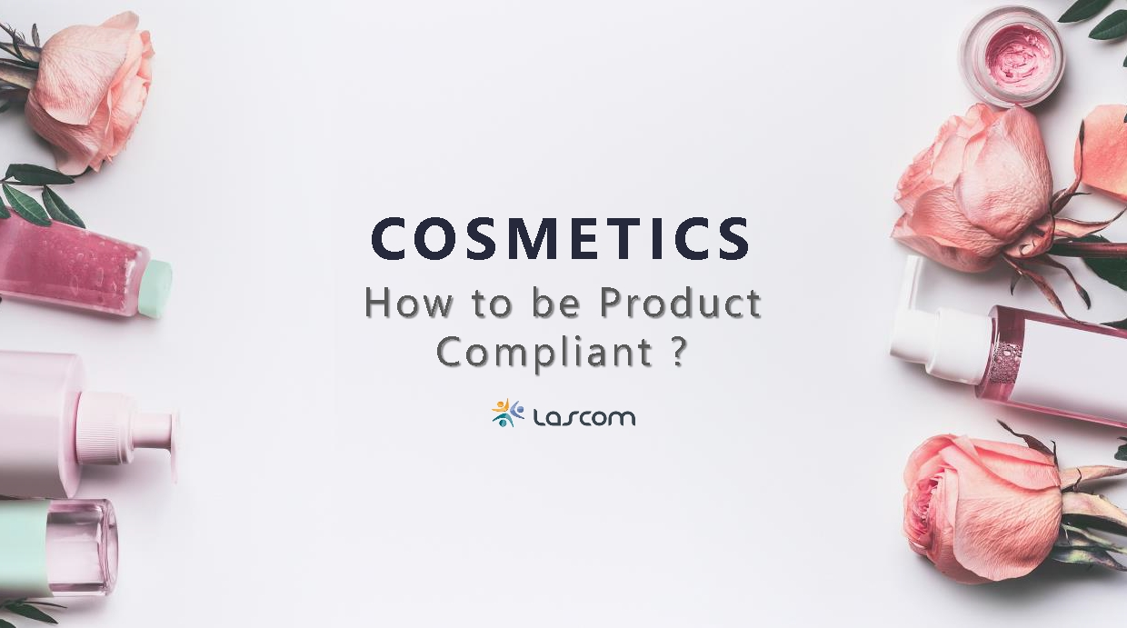 How to be Product Compliant in the Cosmetic Industry?