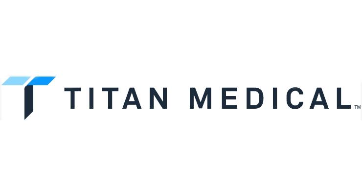 Titan Medical Completes Human Factors Evaluation