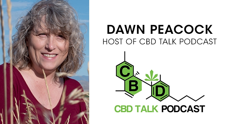 CBD Talk Podcast Host Dawn Peacock: Slashing Stigmas & Countering Misinformation