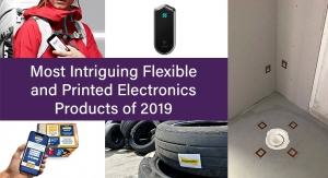 Most Intriguing Flexible and Printed Electronics Products of 2019