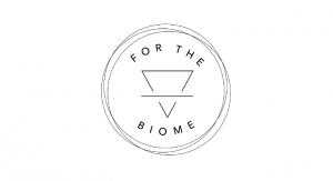 For The Biome Secures Financing