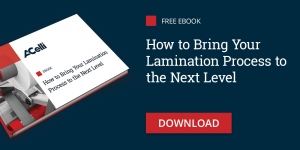 How to Bring Your Lamination Process to the Next Level