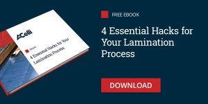 4 Essential Hacks for Your Lamination Process