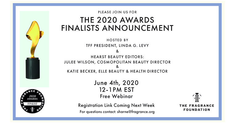 The Fragrance Foundation Hosts Webinar To Announce Finalists on June 4